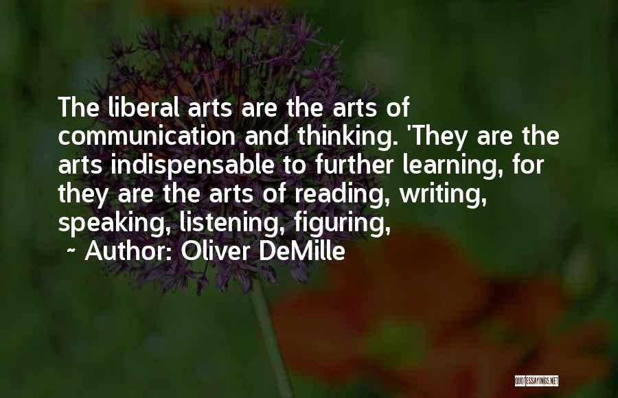 Writing And Speaking Quotes By Oliver DeMille