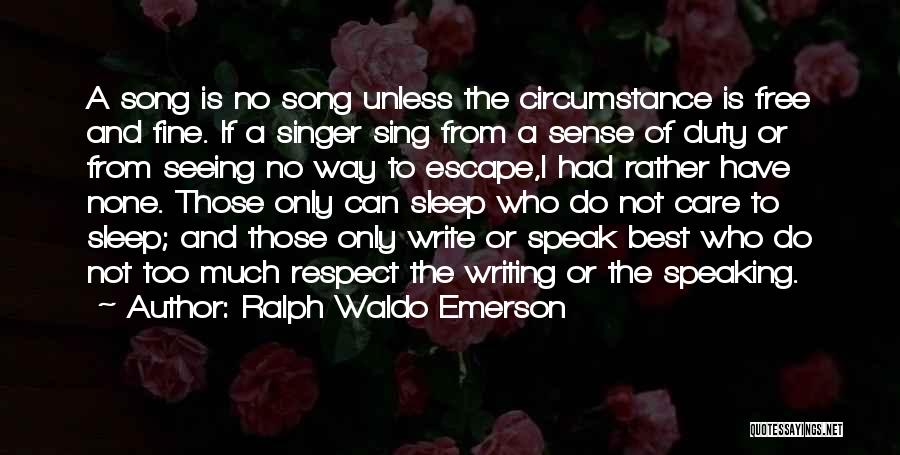 Writing And Speaking Quotes By Ralph Waldo Emerson