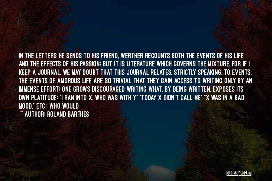 Writing And Speaking Quotes By Roland Barthes