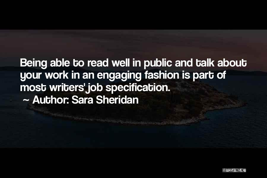 Writing And Speaking Quotes By Sara Sheridan