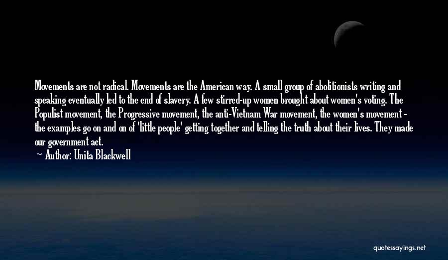 Writing And Speaking Quotes By Unita Blackwell