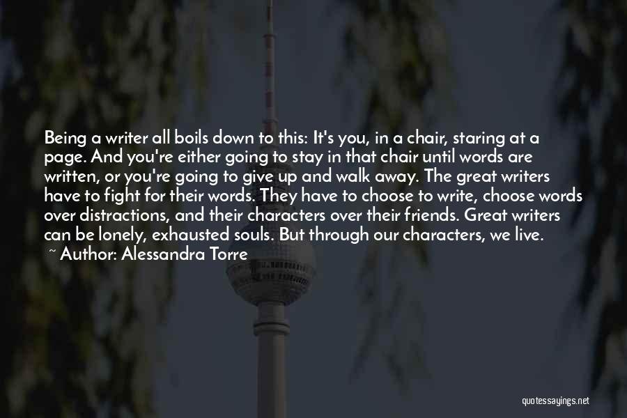 Writing Being Hard Quotes By Alessandra Torre