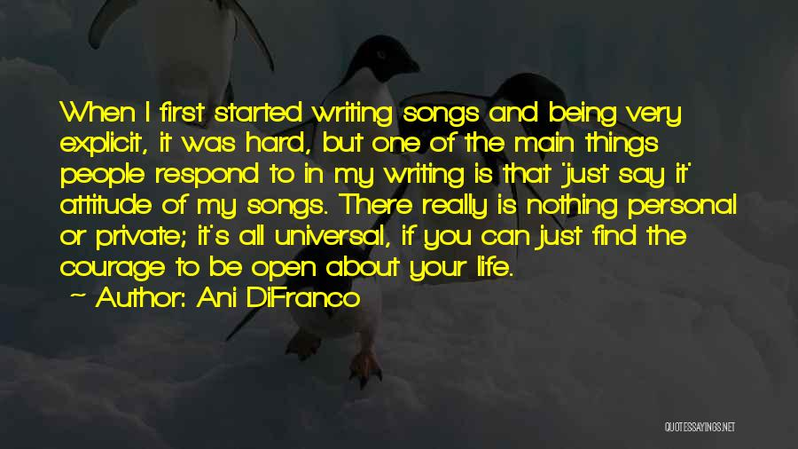 Writing Being Hard Quotes By Ani DiFranco