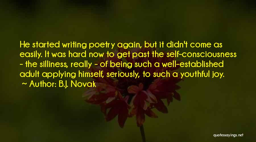 Writing Being Hard Quotes By B.J. Novak