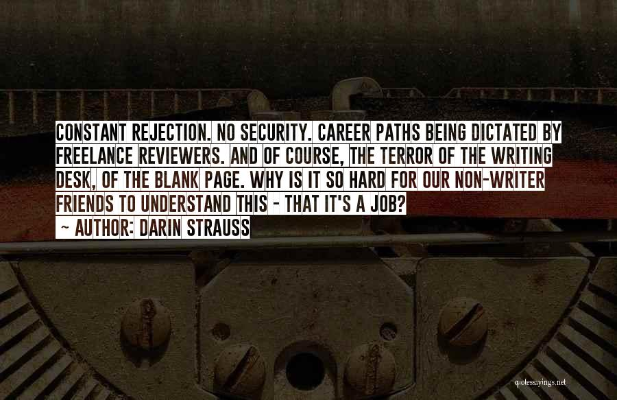Writing Being Hard Quotes By Darin Strauss