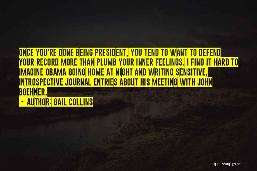 Writing Being Hard Quotes By Gail Collins