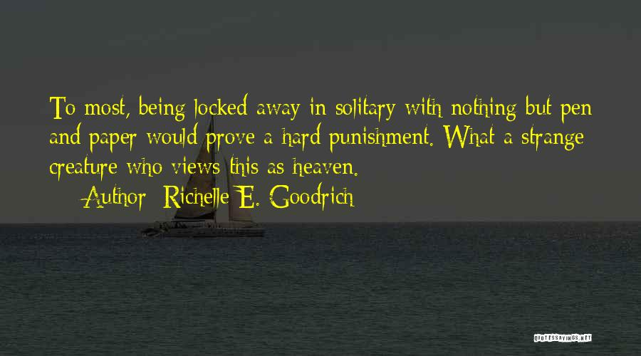 Writing Being Hard Quotes By Richelle E. Goodrich