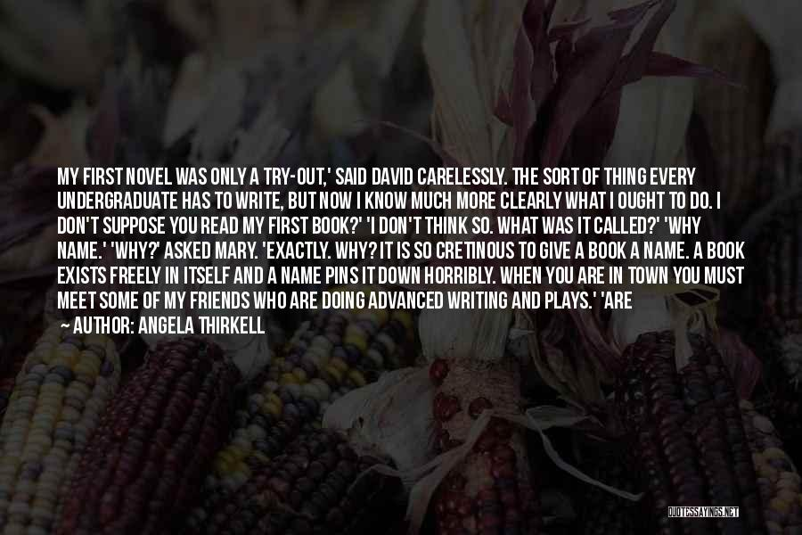 Writing Clearly Quotes By Angela Thirkell