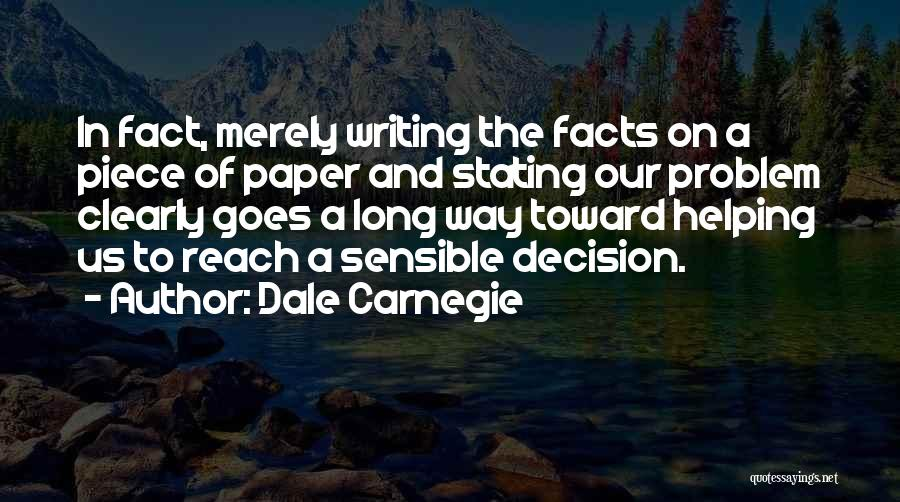 Writing Clearly Quotes By Dale Carnegie