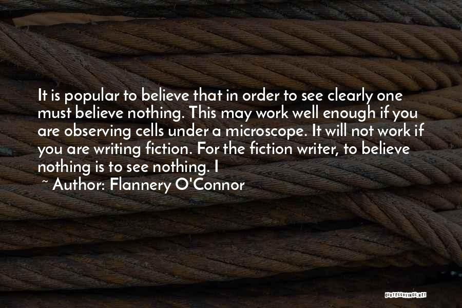 Writing Clearly Quotes By Flannery O'Connor