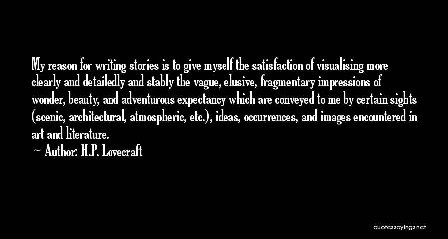 Writing Clearly Quotes By H.P. Lovecraft