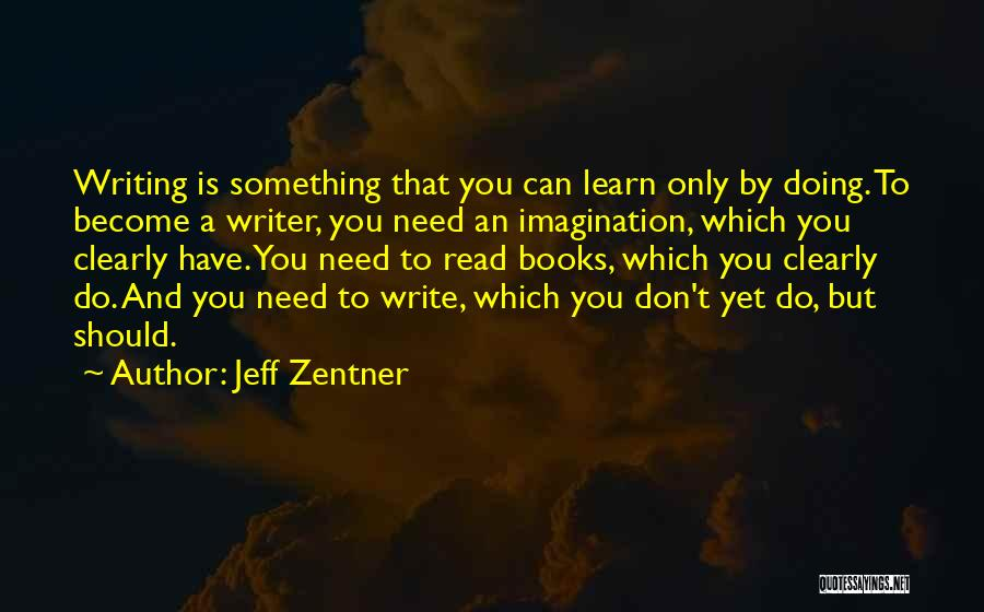 Writing Clearly Quotes By Jeff Zentner