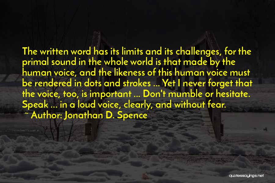 Writing Clearly Quotes By Jonathan D. Spence