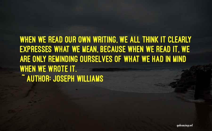 Writing Clearly Quotes By Joseph Williams