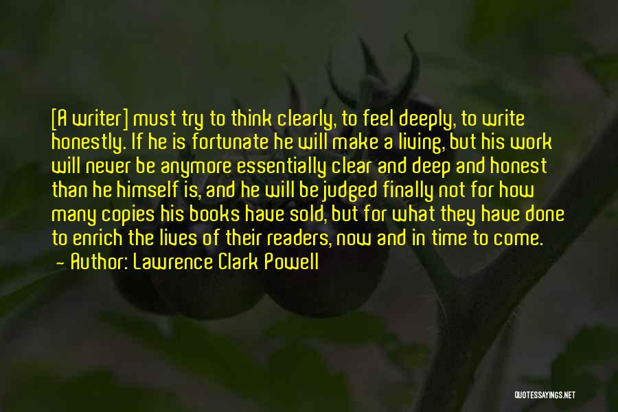 Writing Clearly Quotes By Lawrence Clark Powell