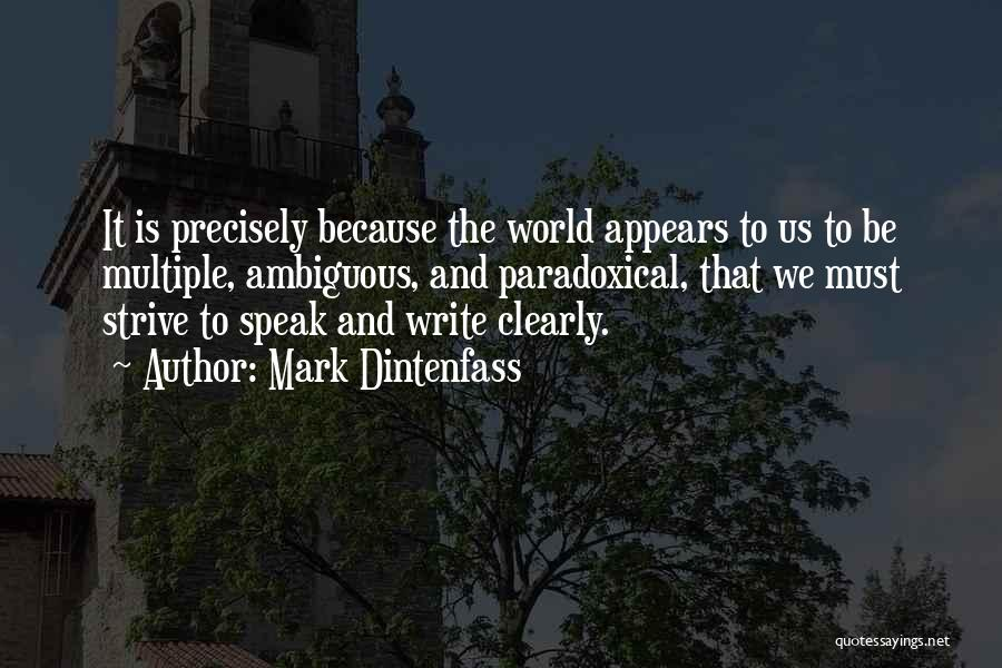 Writing Clearly Quotes By Mark Dintenfass