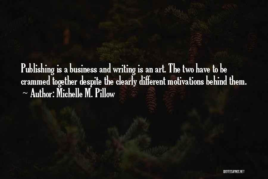 Writing Clearly Quotes By Michelle M. Pillow