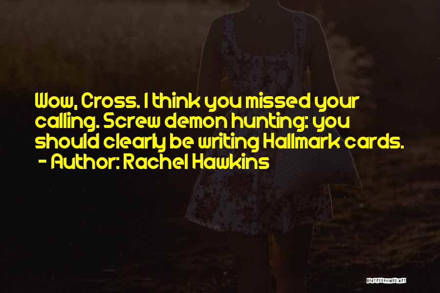 Writing Clearly Quotes By Rachel Hawkins