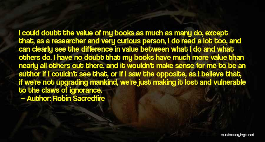 Writing Clearly Quotes By Robin Sacredfire