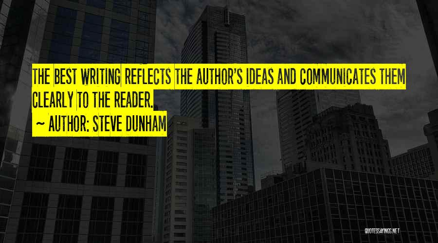 Writing Clearly Quotes By Steve Dunham