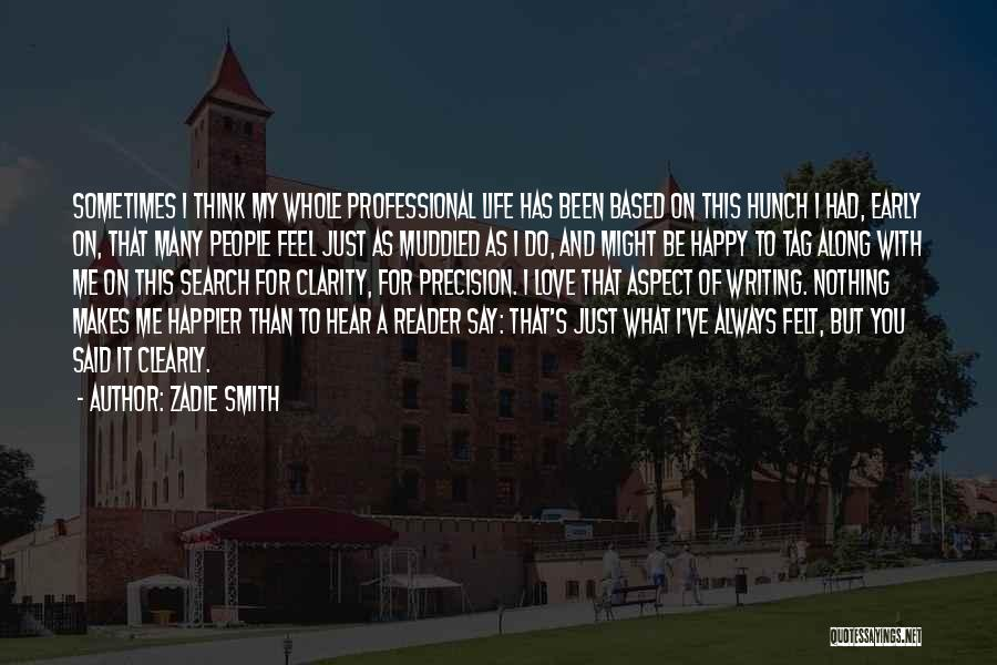 Writing Clearly Quotes By Zadie Smith