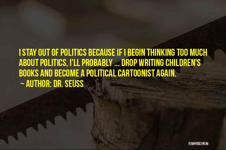Writing Dr Seuss Quotes By Dr. Seuss