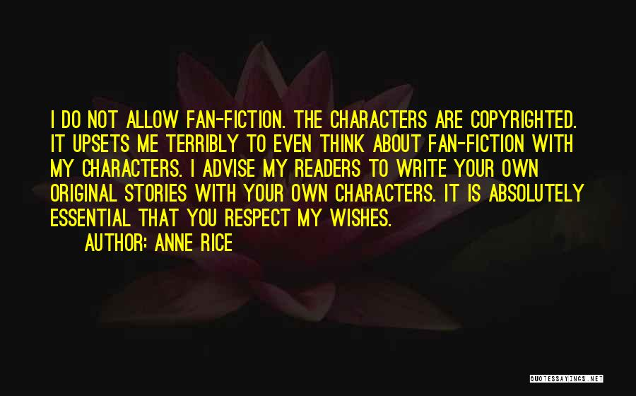 Writing Fiction Quotes By Anne Rice