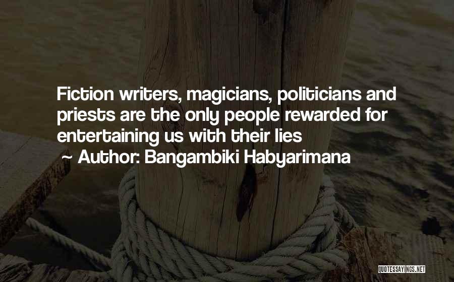 Writing Fiction Quotes By Bangambiki Habyarimana