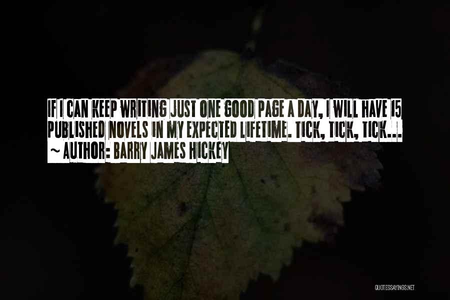 Writing Fiction Quotes By Barry James Hickey