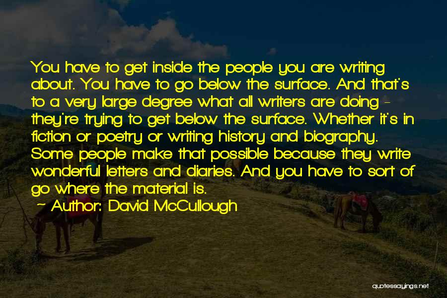 Writing Fiction Quotes By David McCullough