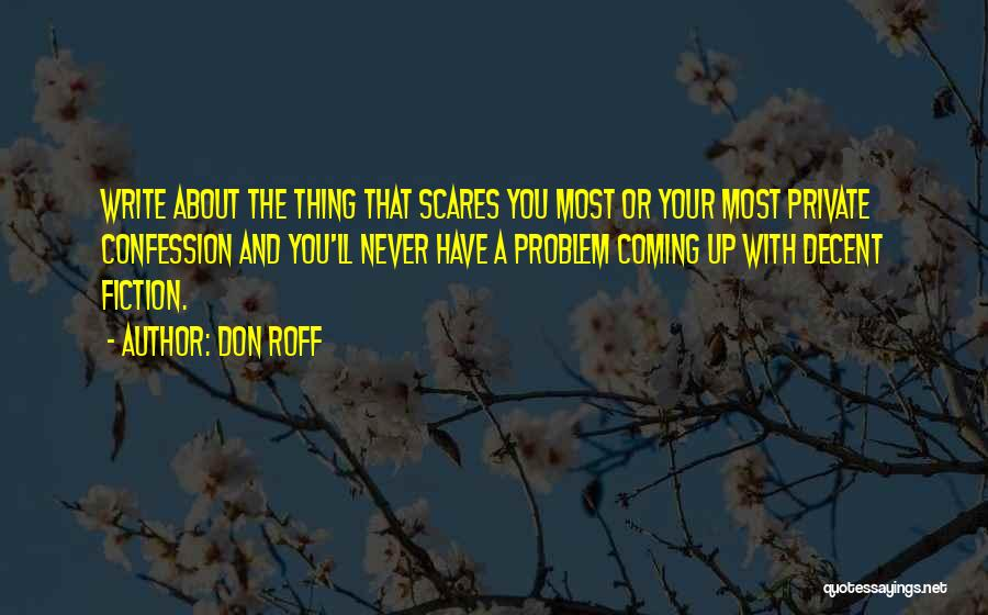 Writing Fiction Quotes By Don Roff