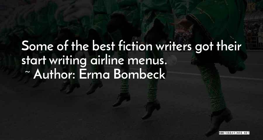 Writing Fiction Quotes By Erma Bombeck