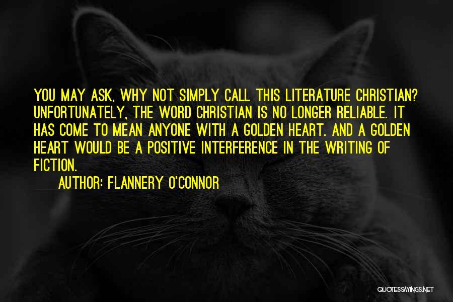Writing Fiction Quotes By Flannery O'Connor