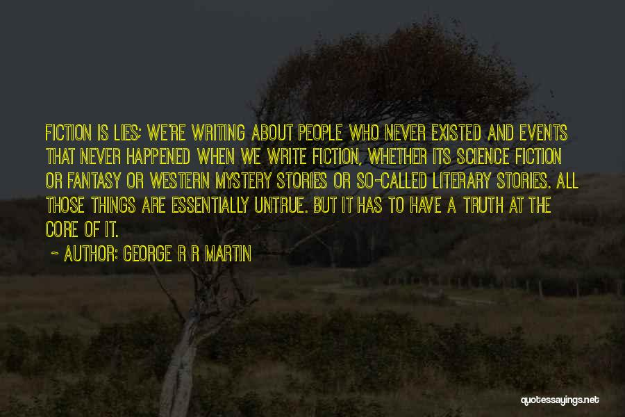 Writing Fiction Quotes By George R R Martin