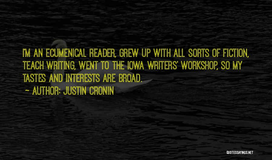 Writing Fiction Quotes By Justin Cronin