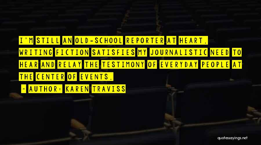 Writing Fiction Quotes By Karen Traviss
