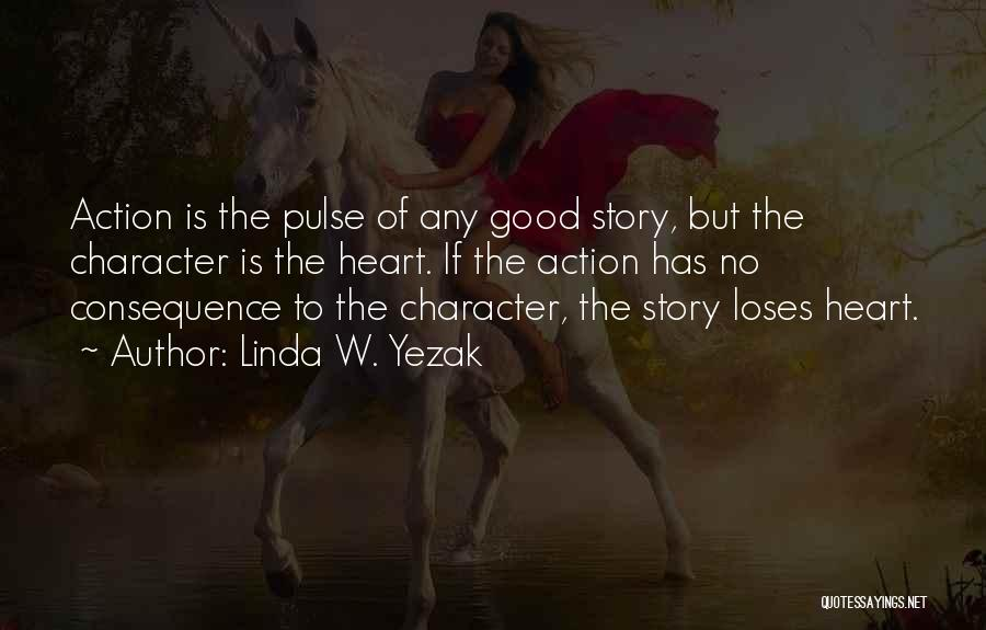 Writing Fiction Quotes By Linda W. Yezak