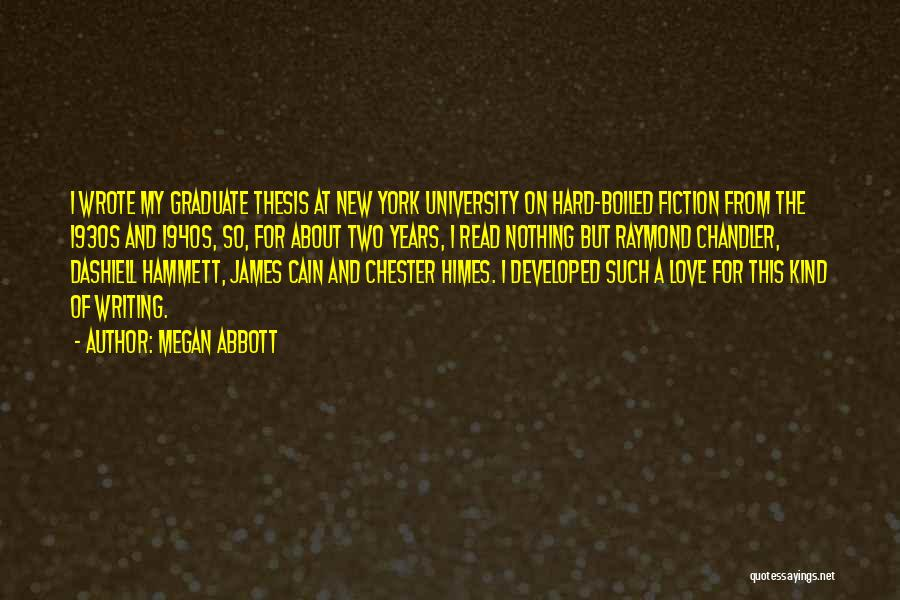 Writing Fiction Quotes By Megan Abbott