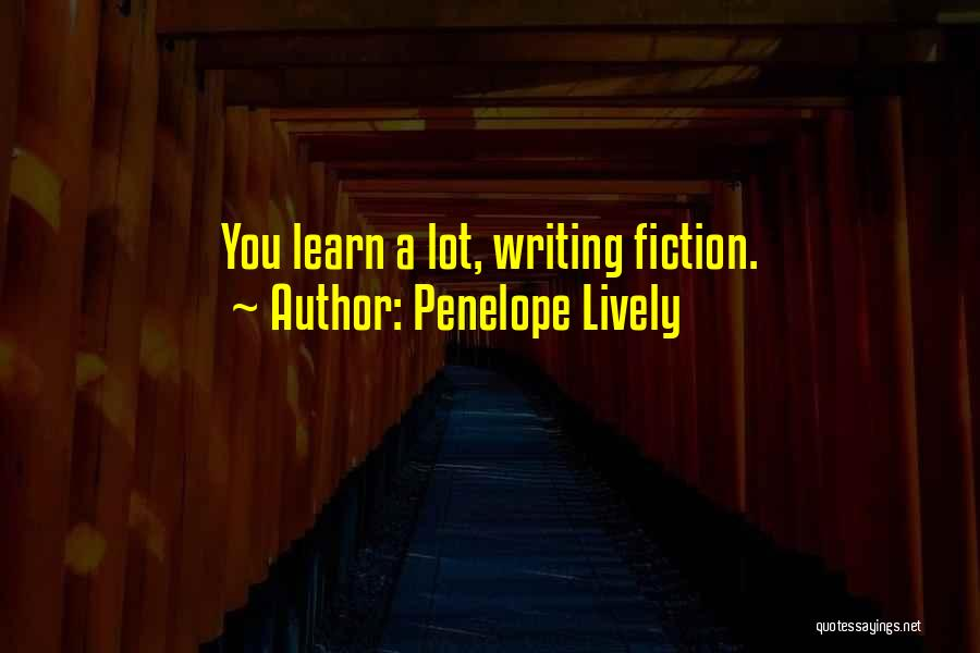 Writing Fiction Quotes By Penelope Lively