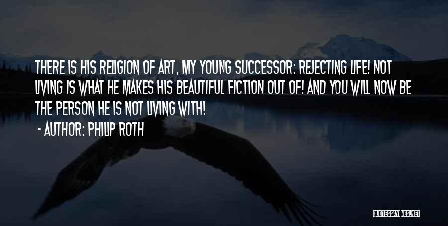Writing Fiction Quotes By Philip Roth