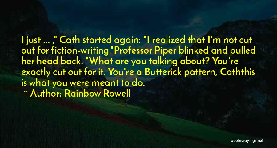 Writing Fiction Quotes By Rainbow Rowell
