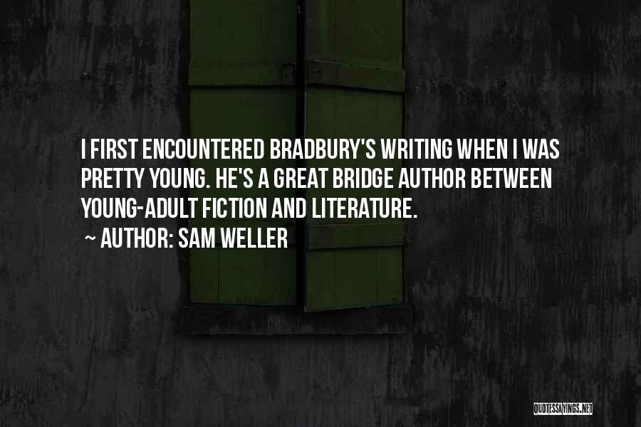 Writing Fiction Quotes By Sam Weller