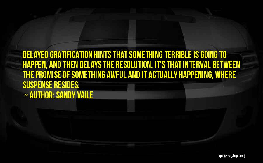 Writing Fiction Quotes By Sandy Vaile