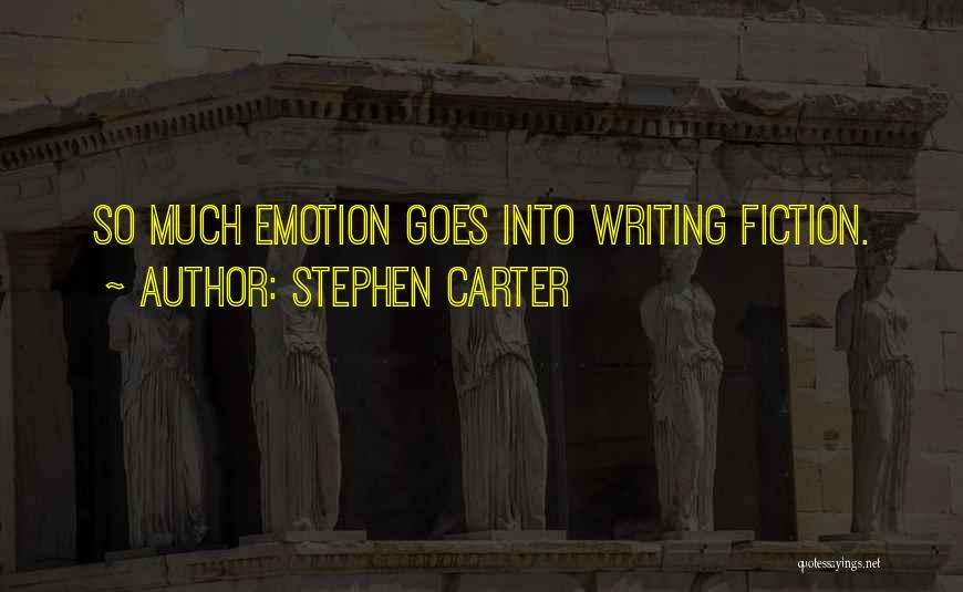 Writing Fiction Quotes By Stephen Carter