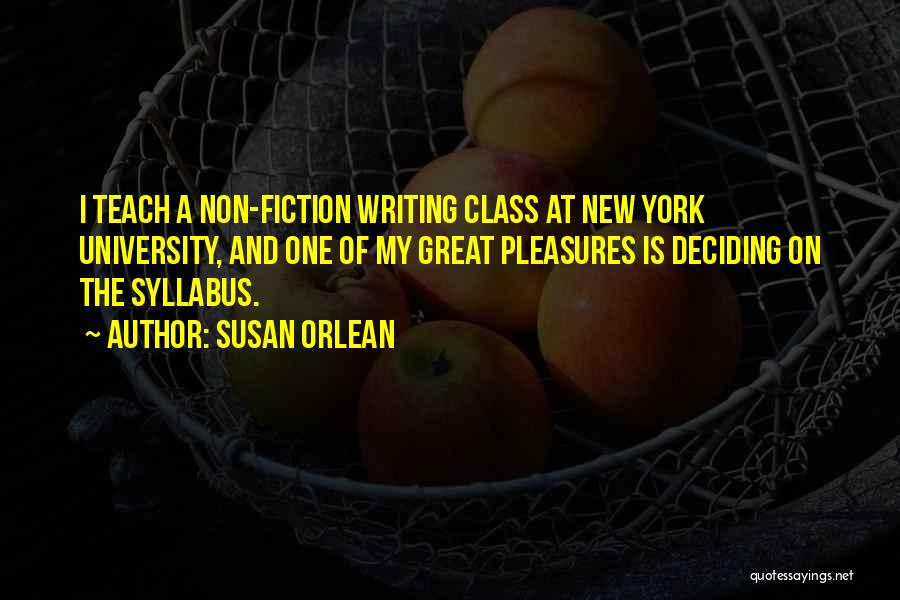 Writing Fiction Quotes By Susan Orlean