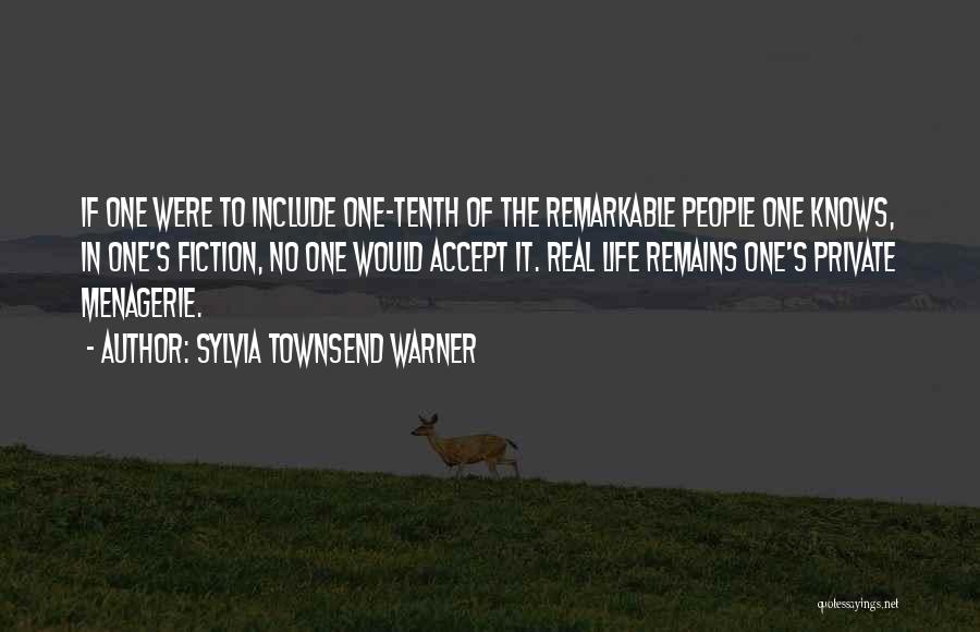 Writing Fiction Quotes By Sylvia Townsend Warner