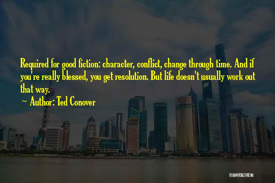 Writing Fiction Quotes By Ted Conover