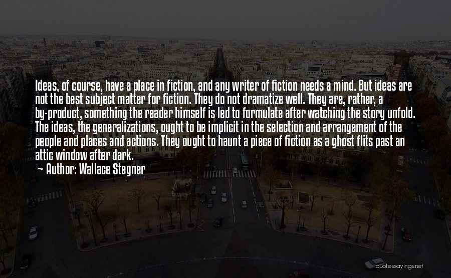 Writing Fiction Quotes By Wallace Stegner