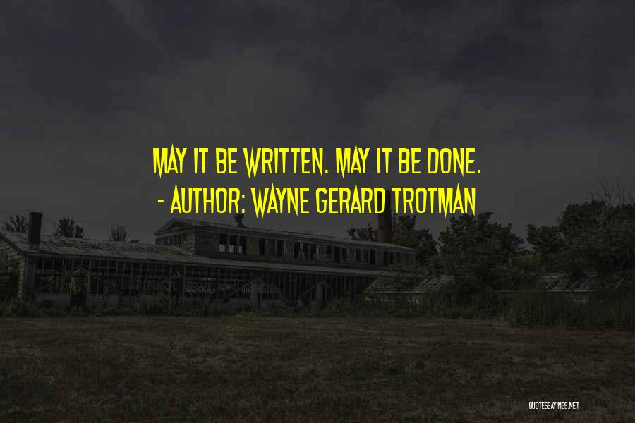 Writing Fiction Quotes By Wayne Gerard Trotman