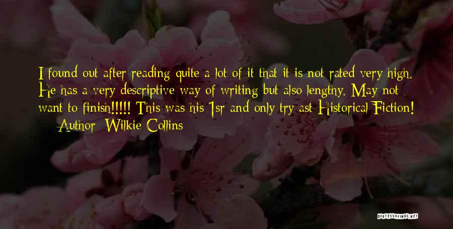 Writing Fiction Quotes By Wilkie Collins